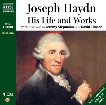 Free Haydn: His Life and Works Audiobook read by Jeremy Siepmann