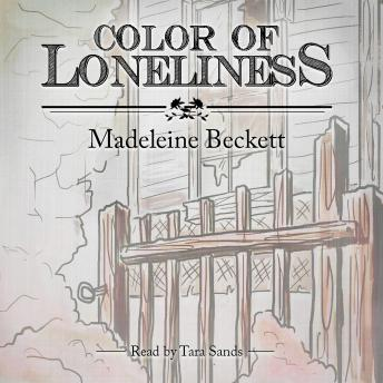 Color of Loneliness, Madeleine Beckett
