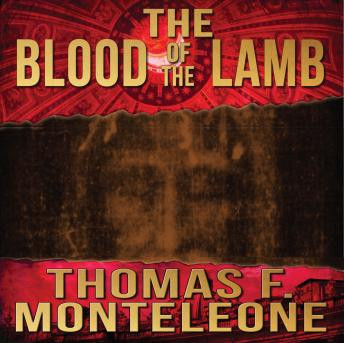 Download Blood of the Lamb by Thomas F. Monteleone