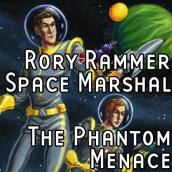Download Rory Rammer: The Phantom Menace by Ron N. Butler