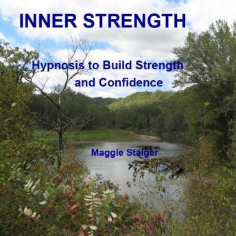 Inner Strength: Hypnosis to build strength and confidence