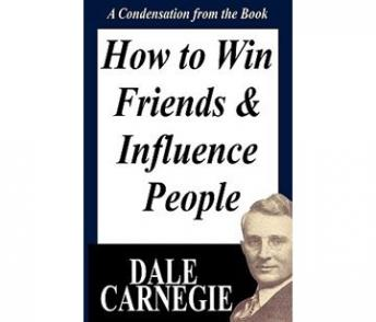 Download How To Win Friends And Influence People: A Condensation From The Book by Dale Carnegie