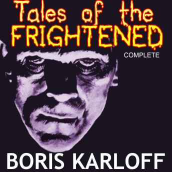 [Download Free] Boris Karloff Presents: Tales of the Frightened Audiobook