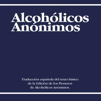 Download Alcoholicos Anonimos [Alcoholics Anonymous] by AA World Services