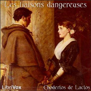 Les liaisons dangereuses