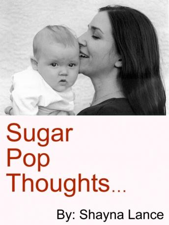 Sugar Pop Thoughts