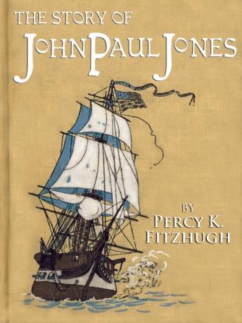 Free Story of John Paul Jones Audiobook read by Alex Panzer