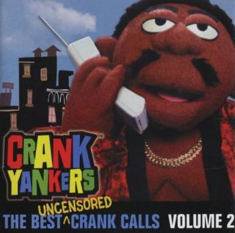 Free Crank Yankers: Screw the innocent Volume 2 Audiobook read by Various Narrators