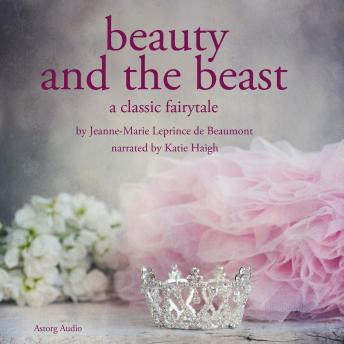 Beauty and the Beast, Audio book by Jeanne Marie Leprince de Beaumont