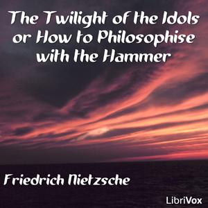 Twilight of the Idols