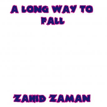 Download A Long Way to Fall by Zahid Zaman