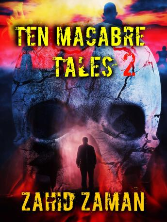 Download Macabre Tales 2 by Zahid Zaman