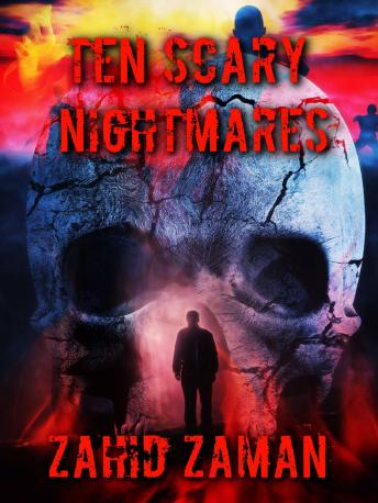 Download Ten Scary Nightmares by Zahid Zaman