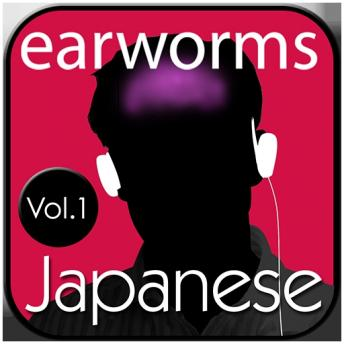 Rapid Japanese Vol. 1, Audio book by Earworms MBT