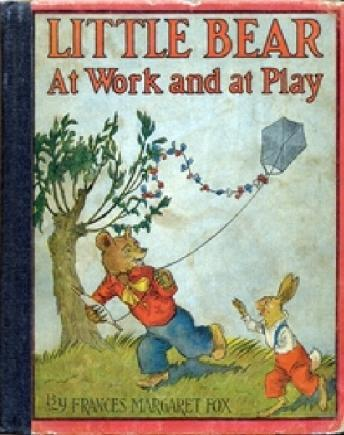 Download Little Bear at Work and at Play by Frances Margaret Fox