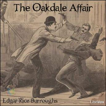 Oakdale Affair, Edgar Rice Burroughs