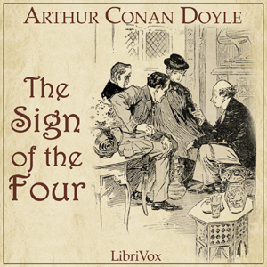 Download Sherlock Holmes and The Sign of Four by Sir Arthur Conan Doyle