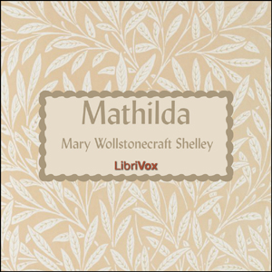 Download Mathilda by Mary Shelley