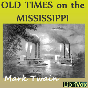 Download Old Times on the Mississippi by Mark Twain