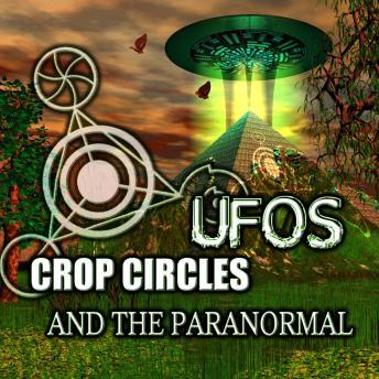 Download Crop Circles, UFOs and the Paranormal by Various Authors