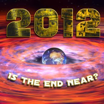 Download 2012: Is the End Near? by Various Authors