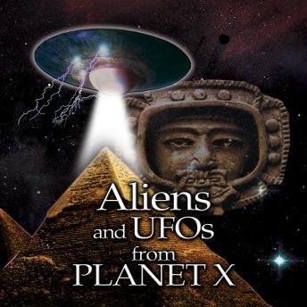 Download Aliens and UFOs from Planet X by Various Authors