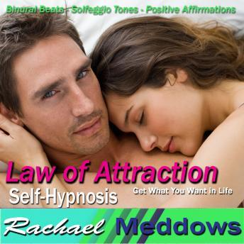 Download Law of Attraction Hypnosis: Manifest Your Desires, Money, Luck, Love, Meditation & Positive Affirmations by Rachael Meddows