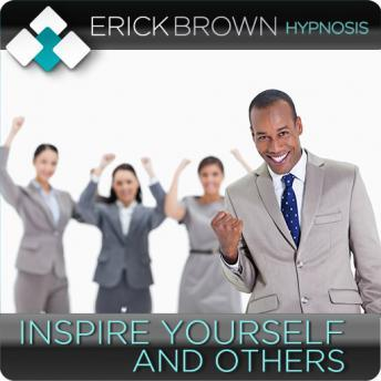 Inspire Yourself and Others (Hypnosis & Subliminal) Audiobook Mp3 Download Free