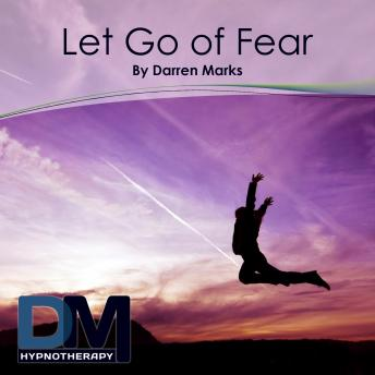 [Download Free] Let Go of Fear Audiobook