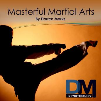 [Download Free] Masterful Martial Arts Audiobook
