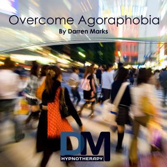 [Download Free] Overcome Agoraphobia Audiobook