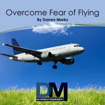 [Download Free] Overcome Fear of Flying Audiobook