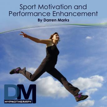 [Download Free] Sport Motivation and Performance Enhancement Audiobook