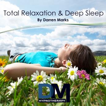 [Download Free] Total Relaxation and Deep Sleep Audiobook