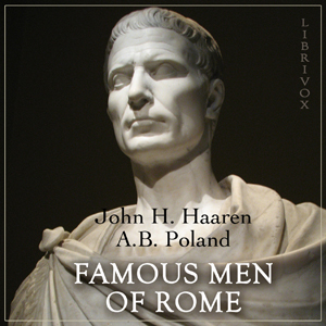 Download Famous Men of Rome by John Henry Haaren