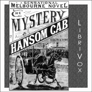 Mystery of a Hansom Cab, Fergus Hume