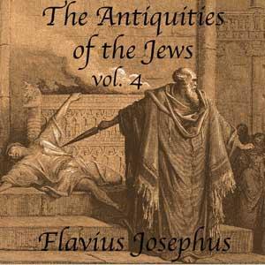 Antiquities of the Jews, Volume 4