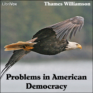 Download Problems in American Democracy by Thames Williamson