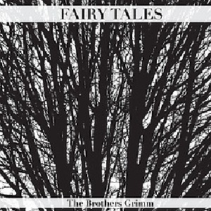 Download Grimms' Fairy Tales by Jacob & Wilhelm Grimm
