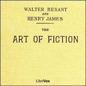 "an analysis of an essay the art of fiction by henry james Realism and naturalism the main theme of henry james' ""the art of fiction"" reveals his literary credo that representation of life should be the main object."