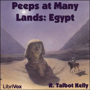Peeps at Many Lands: Egypt, R. Talbot Kelly