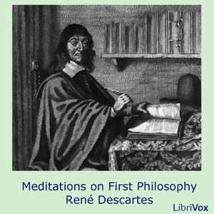Download Meditations on First Philosophy by Rene Descartes