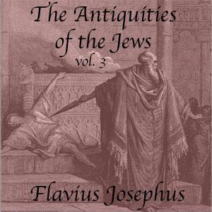 Antiquities of the Jews, Volume 3