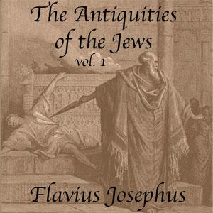 Antiquities of the Jews, Volume 1