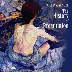 Download History of Prostitution by William Sanger