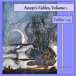 Aesop's Fables, Volume 01 (Fables 1-25), Audio book by Aesop