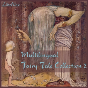 Download Multilingual Fairy Tale Collection 002 by Various Authors
