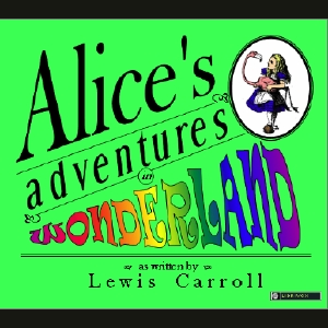 Alice's Adventures in Wonderland, Audio book by Lewis Carroll