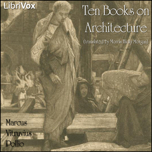 Download Ten Books on Architecture by Marcus Vitruvius Pollio