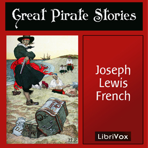 Great Pirate Stories, Joseph Lewis French